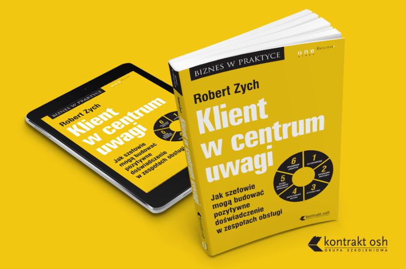 Klient w centrum uwagi-recenzja najnowszej książki, Roberta Zycha.